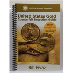 Fivaz: United States Gold Counterfeit Detection Guide