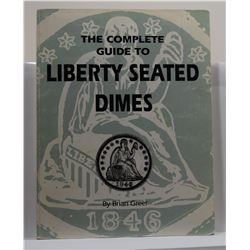 Greer: The Complete Guide to Liberty Seated Dimes