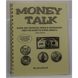 Remick: Money Talk: Slang and Unofficial Terms & Expressions Used for Money in North America