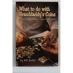 Ambio: (Signed) What to Do with Granddaddy's Coins