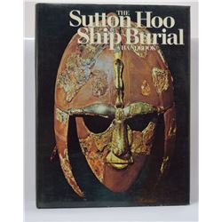 Bruce-Mitford: The Sutton Hoo Ship Burial - A Handbook