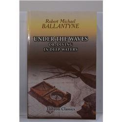 Ballantyne: Under the Waves or, Diving in Deep Waters
