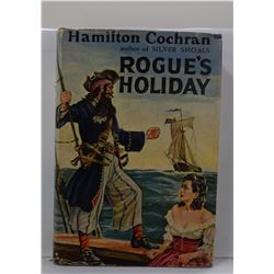 Cochran: Rogue's Holiday: A Novel