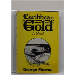 Murray: (Signed) Caribbean Gold