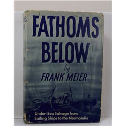 Meier: Fathoms Below: Undersea Salvage from Sailing Ships to the Normandie