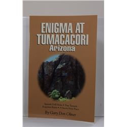 Oliver: (Signed) Enigma at Tumacacori Arizona