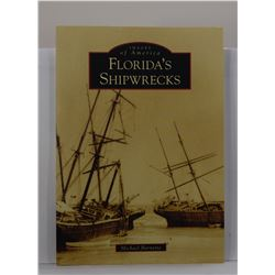Barnette: Images of America: Florida's Shipwrecks