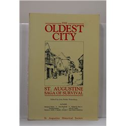Buker: Oldest City: St. Augustine, Saga of Survival