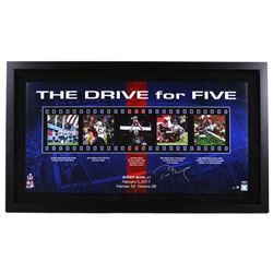 """Tom Brady Signed Patriots LE """"The Drive For Five"""" 18"""" x 36"""" Custom Framed Photo Collage (Steiner COA"""