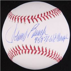 "Johnny Bench Signed OML Baseball Inscribed ""75  76 WS Champs"" (JSA COA)"