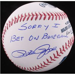 "Pete Rose Signed OML Baseball Inscribed ""Sorry I Bet On Baseball"" (FSC COA)"