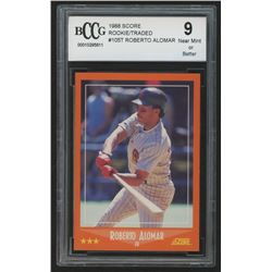 1988 Score Rookie/Traded #105T Roberto Alomar XRC (BCCG 9)
