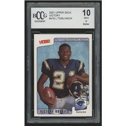 2001 Upper Deck Victory #416 LaDainian Tomlinson RC (BCCG 10)