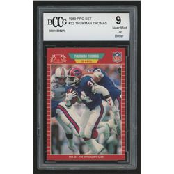 1989 Pro Set #32 Thurman Thomas RC (BCCG 9)