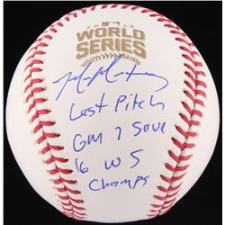 "Mike Montgomery Signed LE Official 2016 World Series Baseball Insscribed ""Last Pitch"", ""Gm 7 Save"""