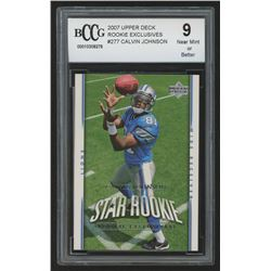 2007 Upper Deck Exclusive Edition Rookies #277 Calvin Johnson (BCCG 9)