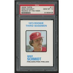 2006 Topps Rookie of the Week #17 Mike Schmidt 73 (PSA 10)