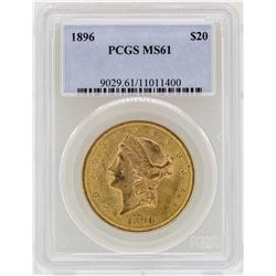 1896 $20 Liberty Head Double Eagle Gold Coin PCGS MS61