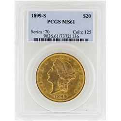1899-S $20 Liberty Head Double Eagle Gold Coin PCGS MS61