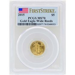 2015 $5 American Gold Eagle Coin PCGS MS70 Wide Reeds First Strike