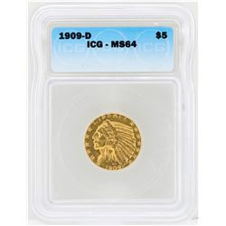 1909-D $5 Indian Head Half Eagle Gold Coin ICG MS64