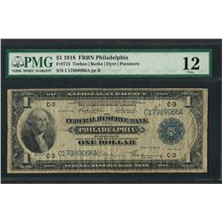1918 $1 Federal Reserve Bank Note Philadelphia Fr.715 PMG Fine 12
