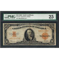 1922 $10 Gold Certificate Note Fr.1173 PMG Very Fine 25