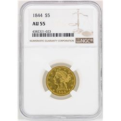 1844 $5 Liberty Head Half Eagle Gold Coin NGC AU55