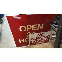 OPEN 24 HOURS SIGN AND NO PARKING SIGN