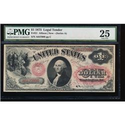 1875 $1 Legal Tender Note PMG 25