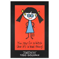 You Say I'm A Bitch Like It's A Bad Thing by Goldman, Todd
