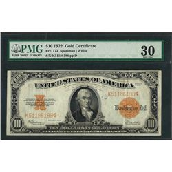 1922 $10 Gold Certificate Note Fr.1173 PMG Choice Very Fine 30