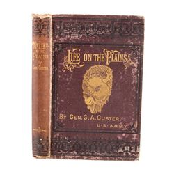 My Life on the Plains General Custer 1st Ed. 1874