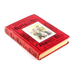 Stirring Lives of Buffalo Bill and Pawnee Bill
