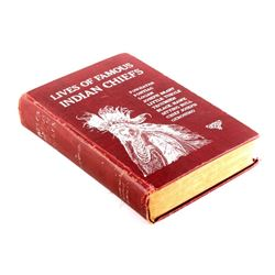 Lives of Famous Indian Chiefs First Edition