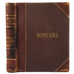 An Illustrated History Montana - 1st Edition