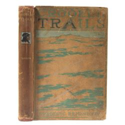 Crooked Trails - Frederic Remington 1st Edi RARE