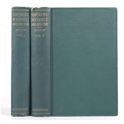 Theodore Roosevelt and His Time Two Volume Set