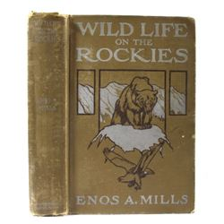 Wildlife on the Rockies - Enos A Mills 1st Edition