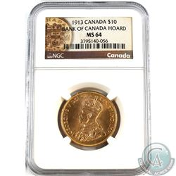 Canada 1913 $10 Gold NGC Certified MS-64 'Bank of Canada Hoard'