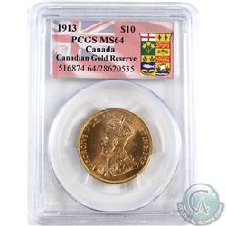 Canada 1913 $10 Gold PCGS Certified MS-64 'Canadian Gold Reserve'