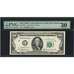 1950E $100 Federal Reserve Note San Francisco Fr.2162-LK PMG Very Fine 30