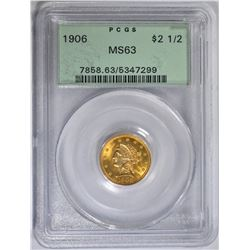 1906 $2.50 GOLD LIBERTY, PCGS MS-63 GREEN LABEL