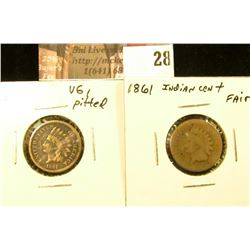 (2) 1861 U.S. Indian Cents, Fair & VG pitted.