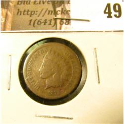 1872 U.S. Indian Head Cent, Good.