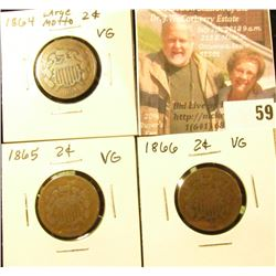 (3) Two Cent Pieces: 1864 large motto, 1865, & 1866. All VG.