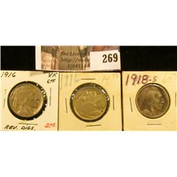 1916 P VF+ with large reverse scratches, 1916 P AU with spots, & 1918 S Buffalo Nickel with a full h