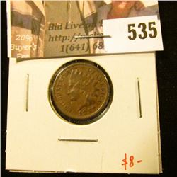 1887 Indian Head Cent, VF+, value $8