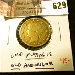 "1883 NO CENTS ""Racketeer"" V Nickel – Gold plating is old and original! F+, value $15"