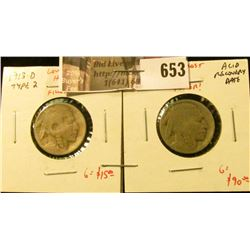 (2) Buffalo Nickels – 1913-D type 2 & 1914-D, both ARD (acid recovery date), potentially a low cost